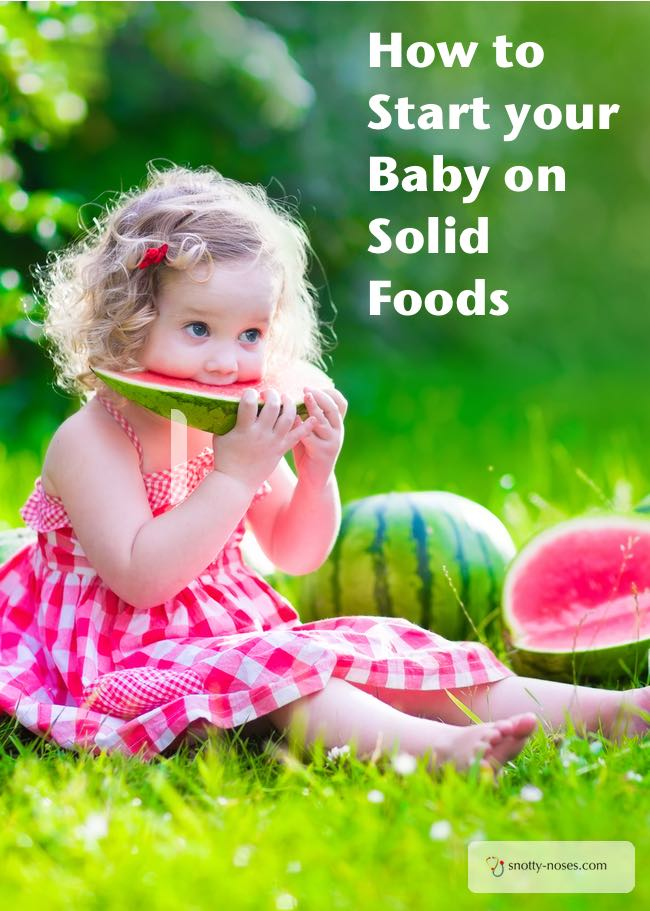 How to Start your Baby on Solid Foods. By a paediatric doctor and mother of 4