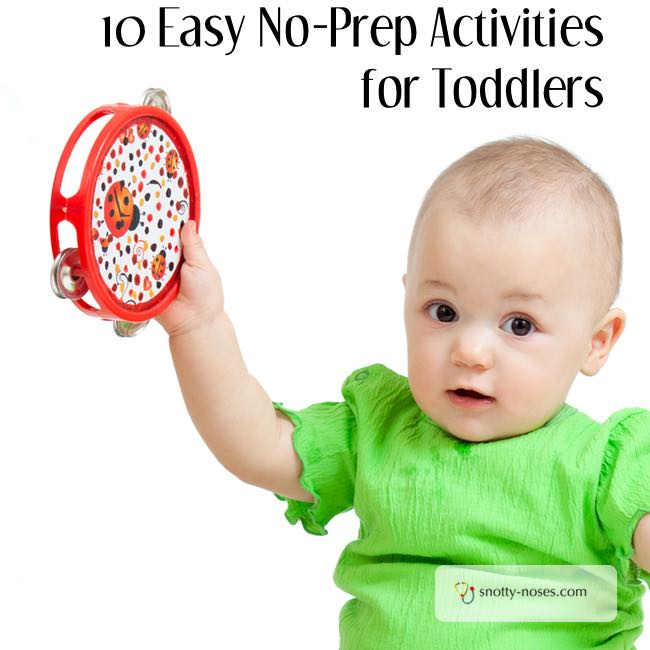 10 Easy, no Prep Activities for your Toddler. 10 simple things you can do with your toddler that don't require any preparation.