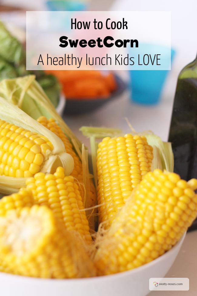Cooking Corn on the Cob. A healthy lunch idea for Kids