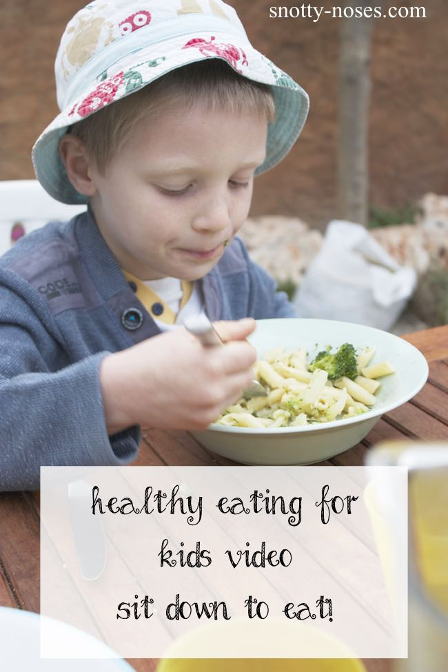 Healthy Eating for Children Video. Sit down to eat .