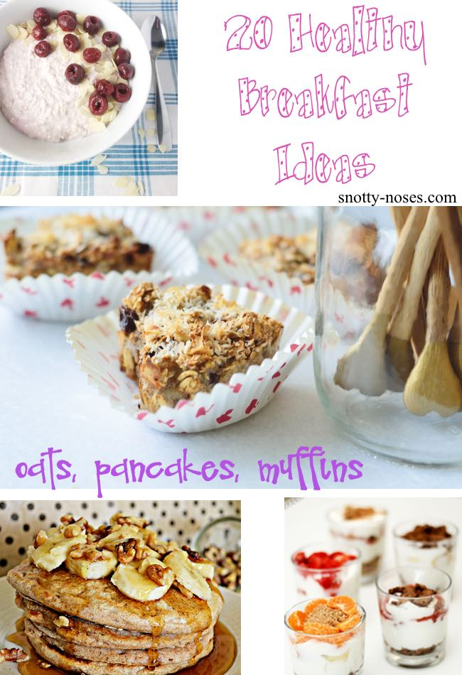 Healthy Breakfast Recipes. Pancakes, Oats and Muffins. Make your child;s first meal of the day count!