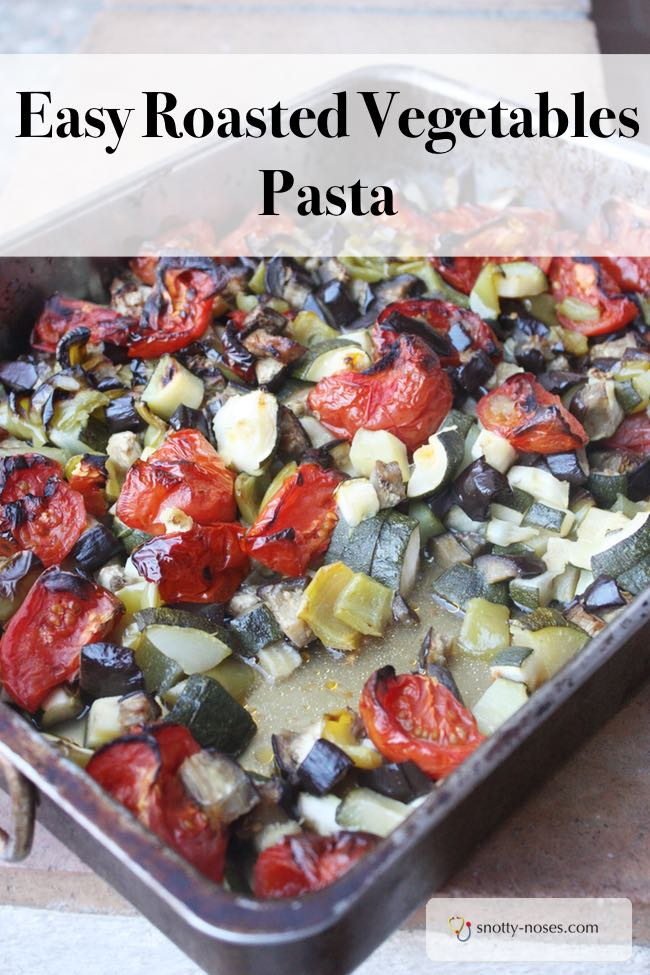 Easy Roasted Vegetables Pasta Recipe. Quick and easy and your kids will love it.