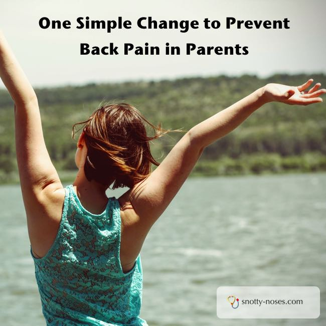 One Simple Change to Prevent Back Pain in Parents. Make this one little change and you'll significantly reduce the amount of shoulder back pain. So easy!