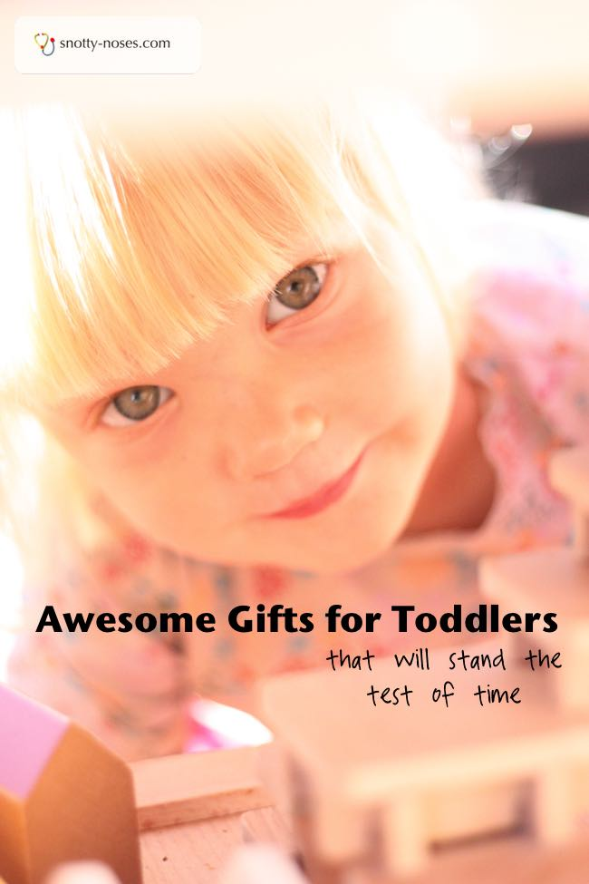 Gifts for Toddlers that stand the test of time