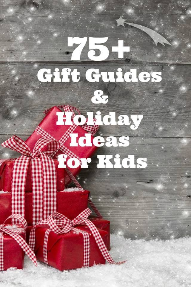 75 Gift Guides for Kids