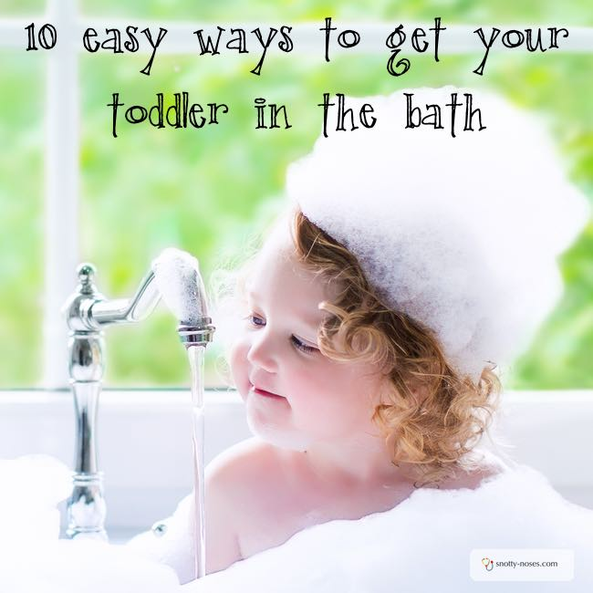 How to Get your Toddler in the Bath Without Tears. 10 Easy Tricks