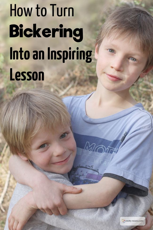 How to Turn Bickering into an Inspiring Lesson. Another alternative to Time Out. Kids bicker, argue and fight and it can be so frustrating. But it can also be a valuable lesson.