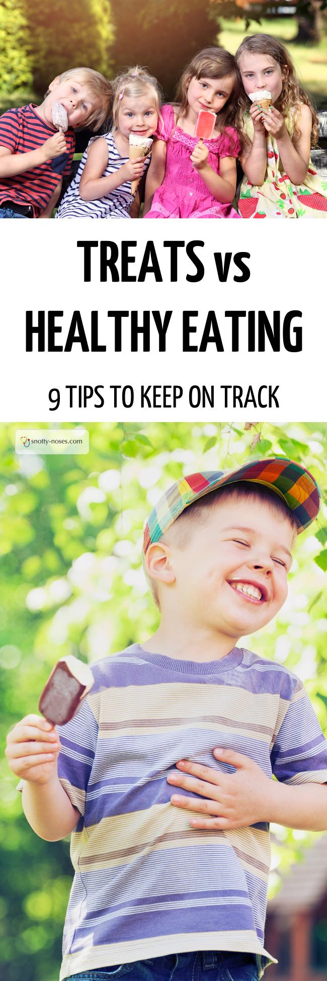 Treats vs Healthy  Snacks. How to Combine Treats and Healthy Eating for Kids