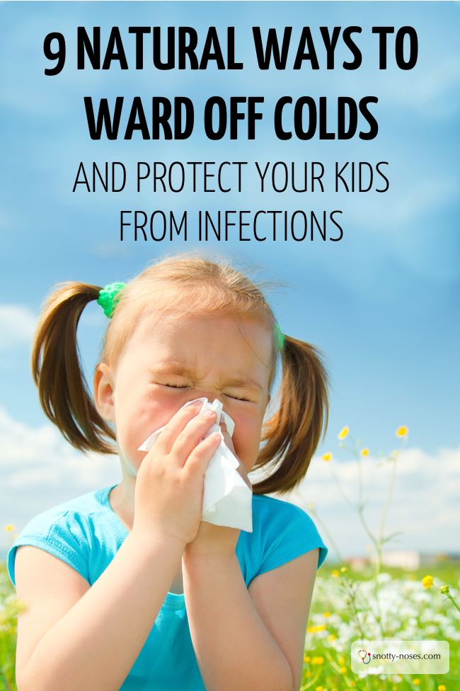 Natural Ways to Ward Off Colds and Protect Your Kids from Infection.