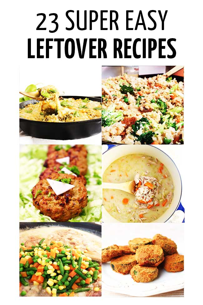A collage of easy leftover recipes #parenting #parenting #parents #parenthood #parentlife #toddlers #kids #healthyeatingforkids #happyhealthyeatingforkids #mealplanning #mealpreparation #healthymeals #foodpreparation #healthyfood