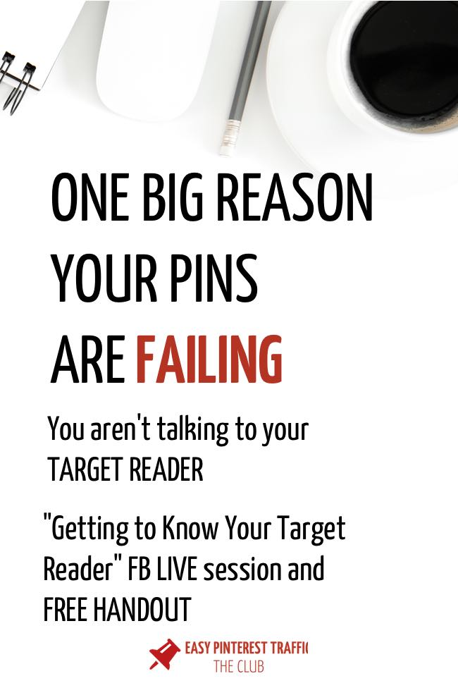 One big reason your pins are failing is that you don't know who you are talking to. Getting to know your target reader is the first setp in building a profitalbe business (whether or not you're using Pinterest to draw traffic to your site). Find out how to get to know your ideal target reader, customer or avatar with this video and handout. #pinterest #businessowner #businesswoman #blogging #pageviews #business #businesssuccess #entreprenuer #success #leadership #motivation