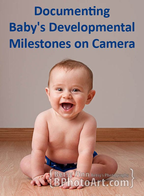 How to photograph your baby's milestones, tips from a photographer
